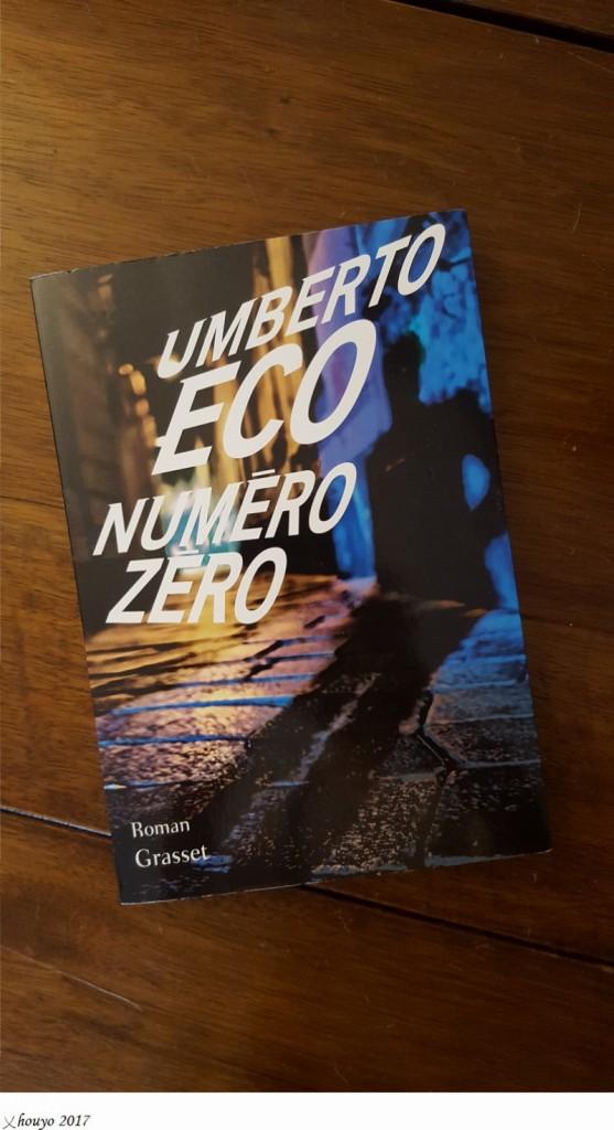 Umberto Eco Numéro Zéro